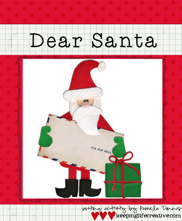 Writing to santa keeping life creative spiritdancerdesigns
