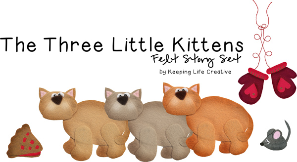 Three Little Kittens By Keeping Life Creative