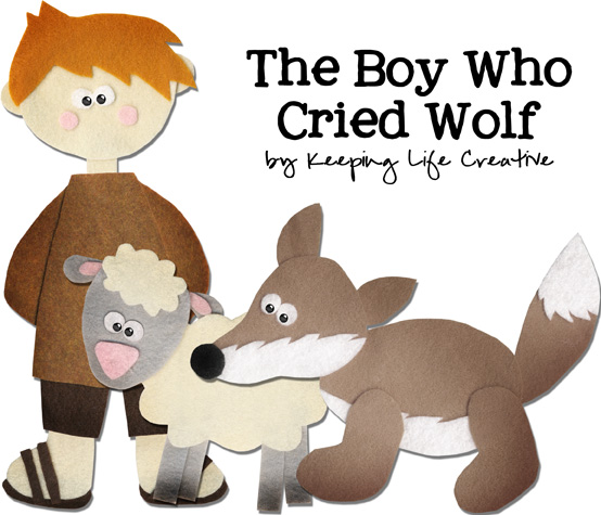 The Boy Who Cried Wolf - Keeping Life Creative