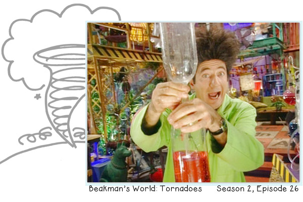 Beakman's World on Tornadoes